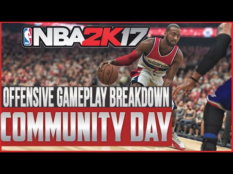 NBA 2K17 Gameplay Hands On Impressions   Offensive Breakdown   Community Day