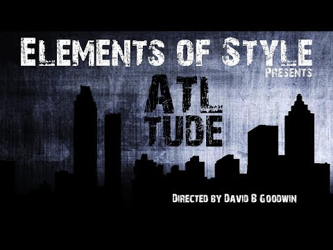 ATLtude, Official Music Video - Elements of Style