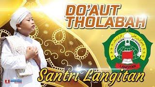 Sholawat Langitan Terbaru - Do'aut Tholabah (Do'a Santri)