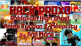 Roblox - [Proxo] - Robloxian High School, Anime Tycoon 2, Meep City And More - XxMarlonxX115