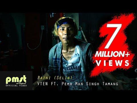 Baini (selin) - VTEN Ft. Pema Man Singh Tamang (Official)