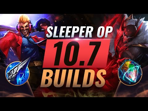 10 NEW Sleeper OP Builds Almost NOBODY USES In Patch 10.7 - League Of Legends Season 10