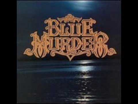 Blue Murder Out of Love