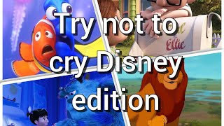 Try not to cry Disney edition