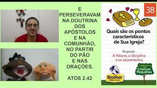 Catecismo para Crianças Pequenas - Pergunta 38