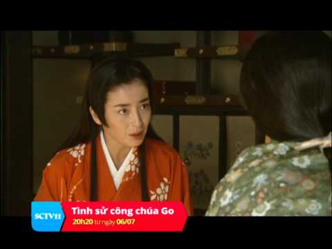 Tình sử công chúa Go - 20h20 từ ngày 6/7/2014 trên kênh SCTV11
