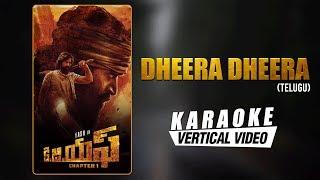 Dheera Dheera - Karaoke | KGF Telugu Movie | Yash | Ravi Basrur | Prashanth Neel | Hombale Films