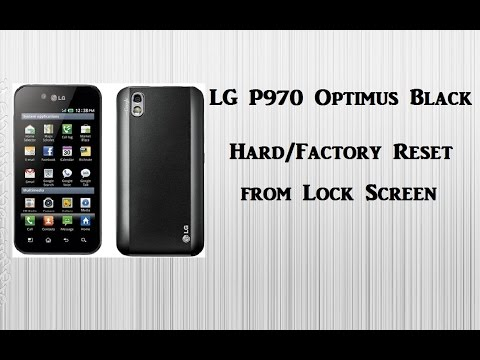 LG P970 Optimus Black Reset from the Lock Screen