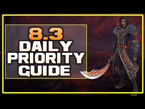 WoW 8.3 Daily Priority Guide! What To Focus On?! - Visions Of N'Zoth Visions/Invasions/Gearing