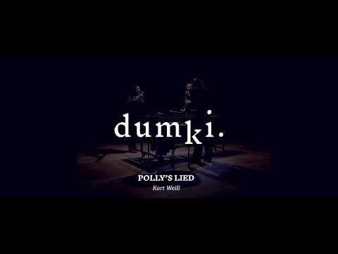 DUMKI. 'Polly's lied'