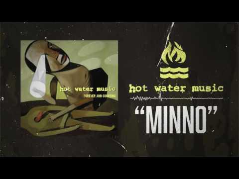 Hot Water Music - Minno