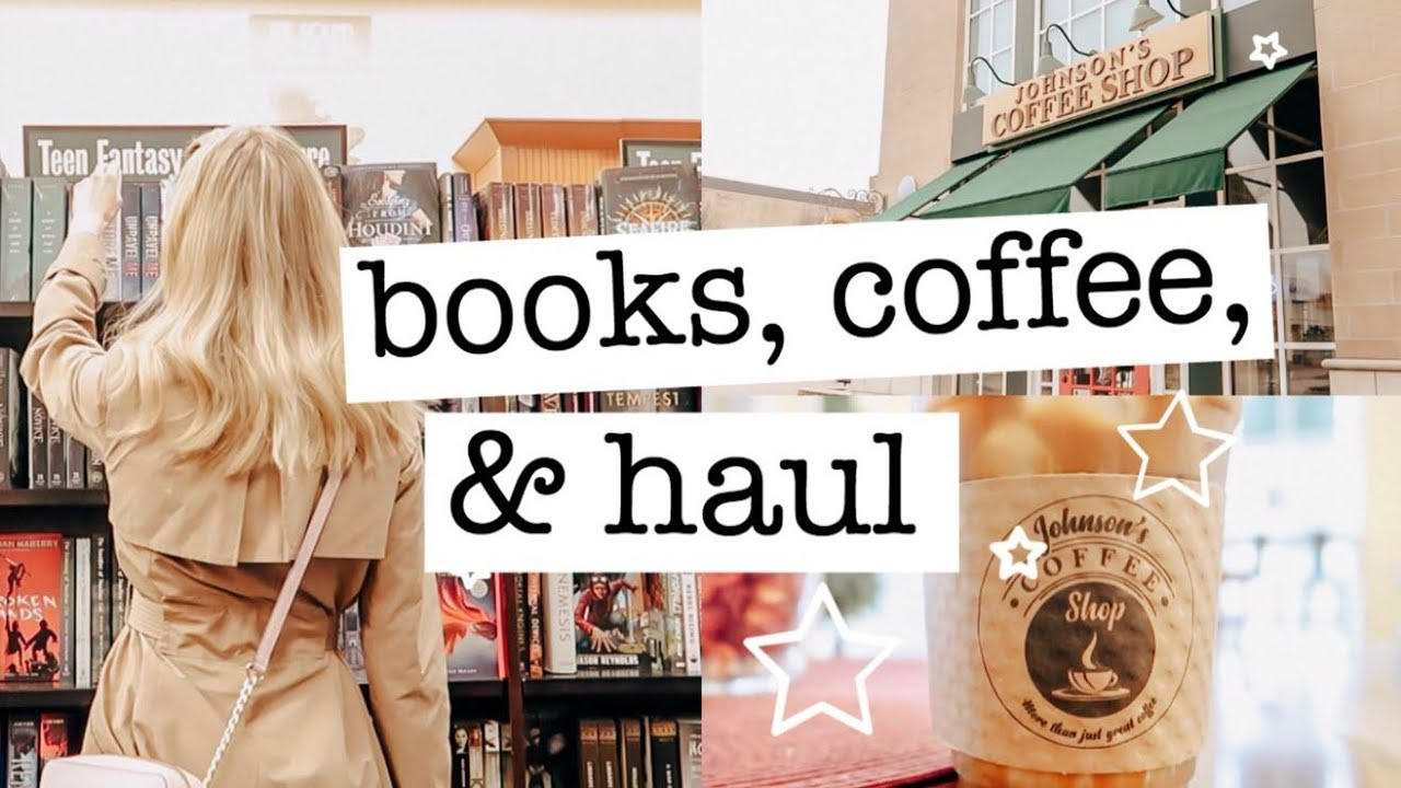 bookstore vlog: shopping, book haul, & cozy coffee shop
