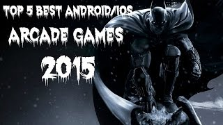 Best (Android/iOS) Arcade Games 2015