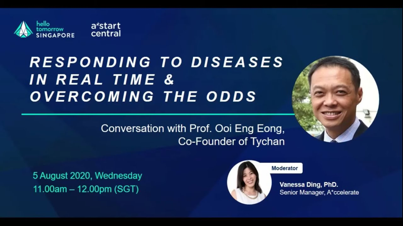 Responding to Diseases in Real Time & Overcoming the Odds - A Conversation with Prof Ooi, Tychan