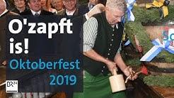 O'zapft is! Eröffnung des Oktoberfests 2019 in München | BR24