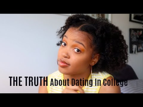 Dating In College (THE TRUTH) | Girl Talk