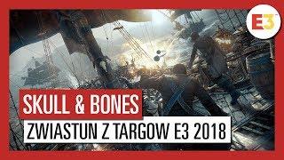 Skull and Bones: Zwiastun z targów E3 2018