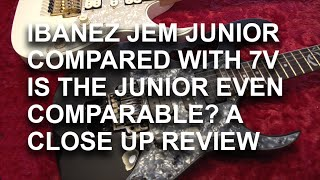 Download Ibanez Jem Junior Review  Comparison with Ibanez 7VWH - tonymckenziecom MP3 song and Music Video