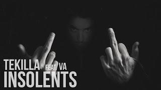 Tekilla feat. Lost, Melan, Vin's, Lacraps, Sëar, Yoshi, Sentin'L, Nedoua, Kema...... - Insolents