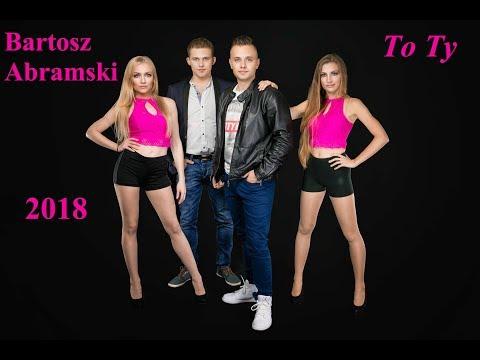 Bartosz Abramski - To ty (Official Audio) 2018