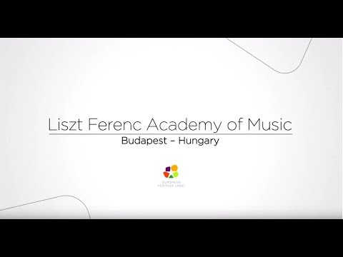 European Heritage Label - Liszt Ferenc Academy of Music