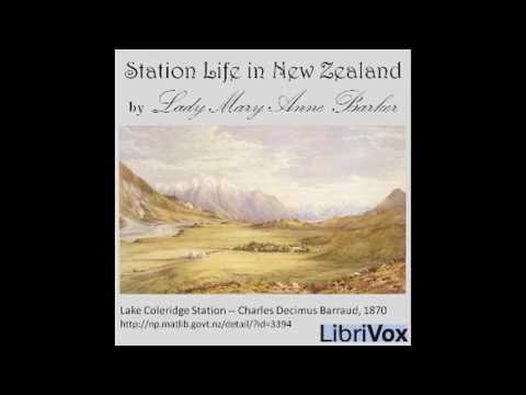 Station Life in New Zealand by Lady Mary Anne Barker #audiobook