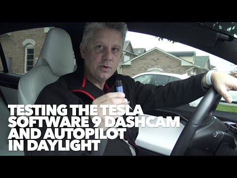 Testing the Tesla software 9 dashcam and autopilot in daylight