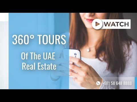 360° Virtual Tours of The UAE Real Estate: Explore and Buy Property Online in Dubai