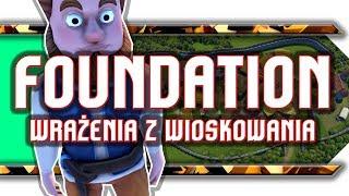 🔥 Foundation / Niezwykle sandboxowy citybuilder!