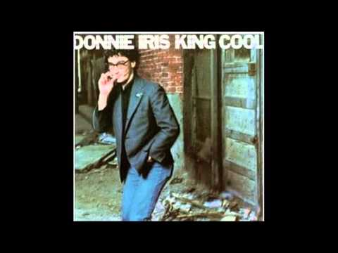 Donnie Iris - King Cool, Color Me Blue, The Last to Know