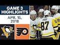 NHL Highlights   Penguins vs. Flyers, Game 3 - Apr. 15, 2018