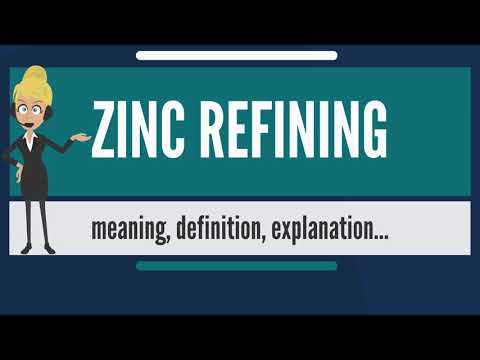 What is ZINC REFINING? What does ZINC REFINING mean? ZINC REFINING meaning & explanation