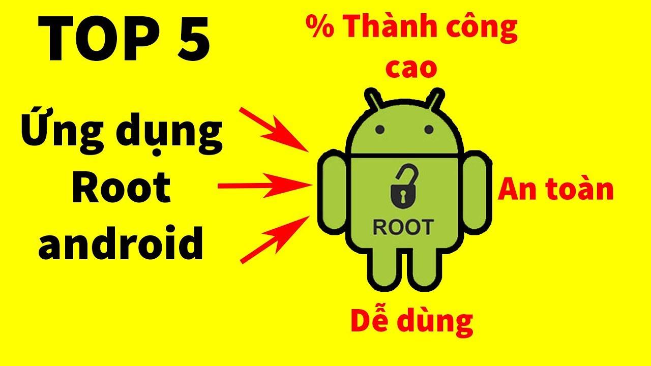 TOP 5 ứng dụng ROOT điện thoại Android trực tiếp không cần máy tính tốt nhất 2019