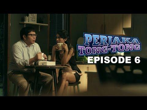 Perjaka TONG TONG - The Series | FULL Video Episode ke 6