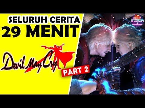 Seluruh Alur Cerita Devil May Cry Series (PART 2/2) Hanya 29 MENIT - Cerita & Sejarah Dmc LENGKAP !! thumbnail