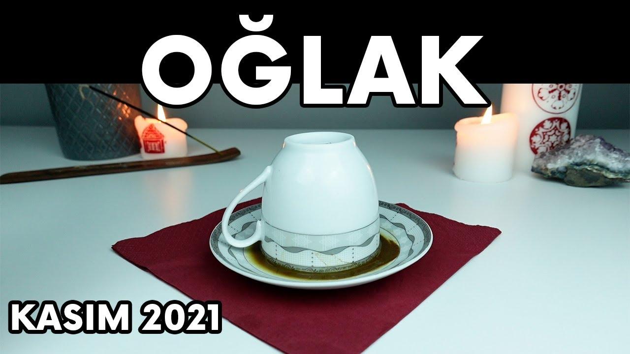 OĞLAK BURCU KASIM 2021 KAHVE FALI ( Aylık Burç Yorumları )