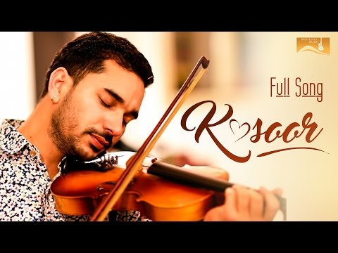 Kasoor (Full Song) | Kamal Choudhary |...