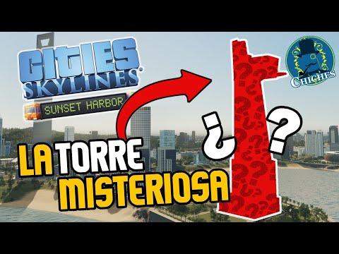 LA TORRE MISTERIOSA - SUNSET HARBOR : Cities Skylines - Gameplay en Español |