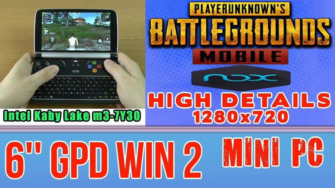 Pubg Mobile Ultra Hd Emulator: GPD WIN 2 PUBG Mobile Running By NOX Emulator Mini PC