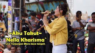 Aku Takut - Nella Kharisma Live Blingi Bahagia Tunjungan Blora Jawa tengah