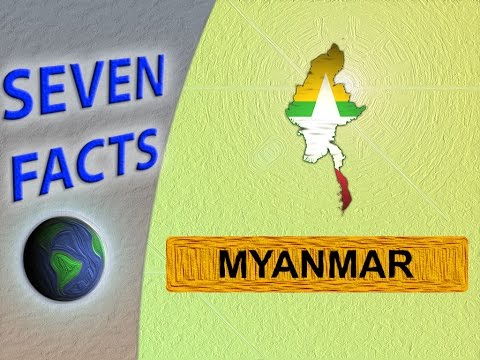 7 Facts about Myanmar (Burma)