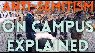Anti-Semitism On Campus Explained