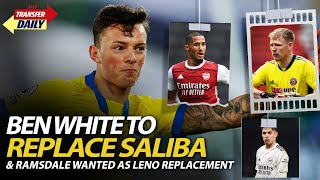Ben White To Replace Saliba & Ramsdale Wanted As Leno Replacement | AFTV Transfer Daily