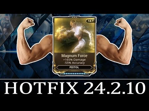 Warframe - Hotfix 24.2.10 - Magnum Force Buff thumbnail