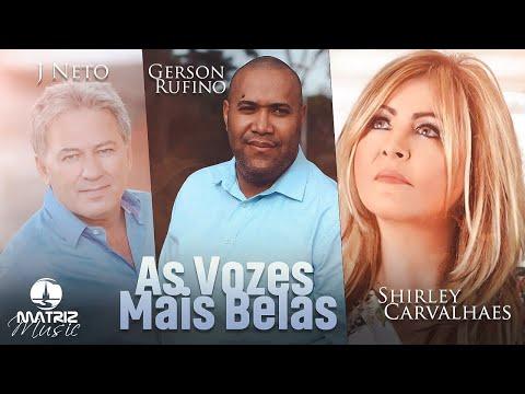 Harpa Crista nas vozes de Gerson Rufino, Shirley Carvalhaes e J  Neto