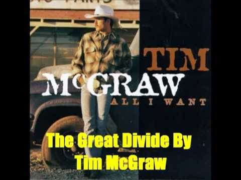The Great Divide By Tim McGraw *Lyrics in description*