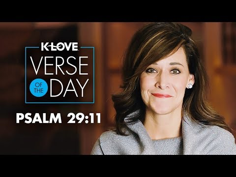 KLOVEs Verse of the Day: Psalm 29:11
