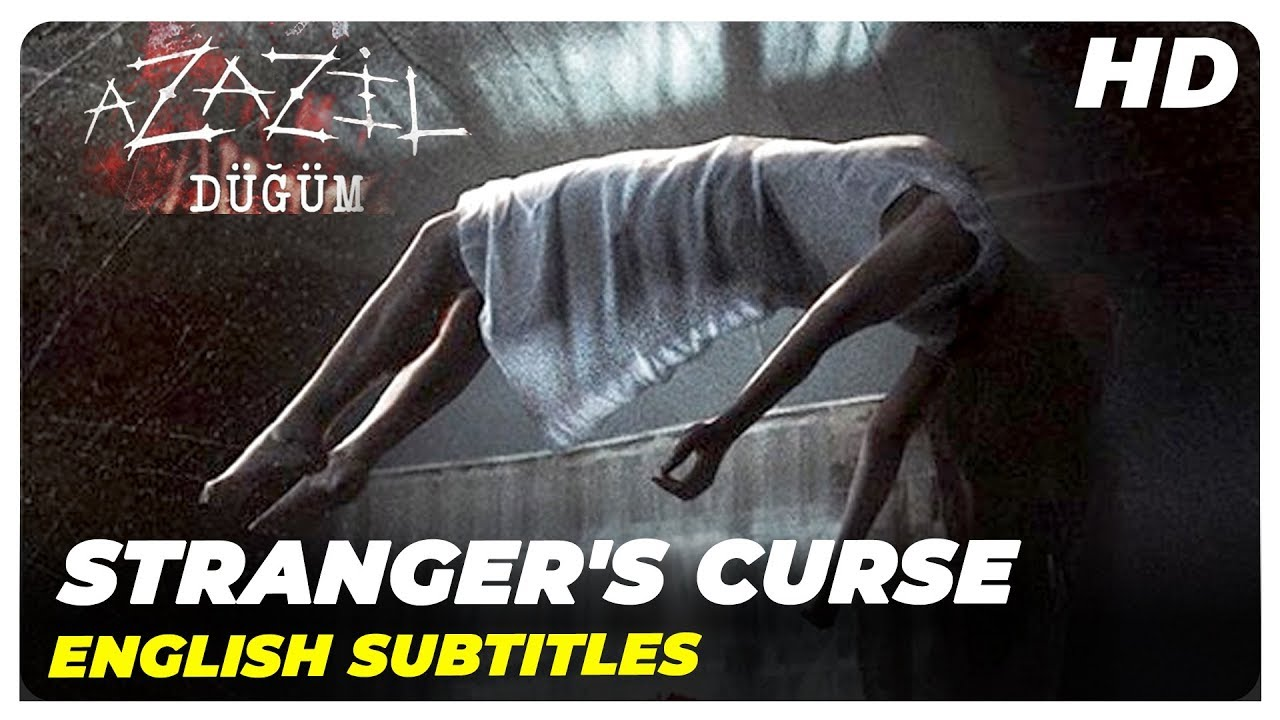 Download Stranger's Curse (Azazil Düğüm)| Turkish Horror Full Movie (English Subtitles)