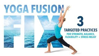 Yoga Fusion Fix Preview Clip - This Program is Now Available on DVD and digital!