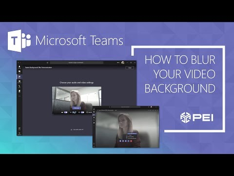 Microsoft Teams Pei How To Blur Your Video Background Youtube